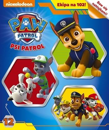 Psi Patrol.Ekipa na 102. opracowanie zbiorowe