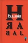 Pabitele Hrabal Bohumil