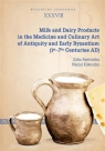 Milk and Dairy Products in the Medicine and..