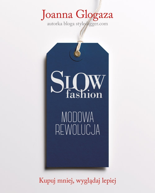 Slow fashion Glogaza Joanna