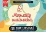 Momenty maluszka Karty do zdjęć Utrwal najważniejsze chwile Kalitan-Młodkowska Iwona Kazia