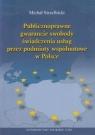 Publicznoprawne gwarancje swobody świadczenia usług przez podmioty wspólnotowe w Polsce