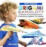 Moje Pierwsze Origami Samoloty Grabowska-Piątek Marcelina