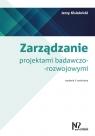 Zarządzanie projektami badawczo-rozwojowymi Kisielnicki Jerzy