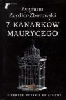 7 kanarków Maurycego Zygmunt Zeydler - Zborowski