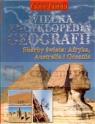 Wielka encyklopedia geografii. Skarby świata: Afryka, Australia i Oceania