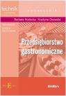 Przedsiębiorstwo gastronomiczne podręcznikTechnikum, szkoła policealna Kozłecka Barbara, Osowska Krystyna