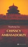 Chińscy ambasadorzy Liu Xiaohong