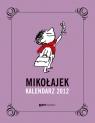Mikołajek Kalendarz 2012 kalendarz książkowy Goscinny Rene, Sempe