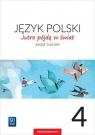 Jutro pójdę w świat. Język polski. Zeszyt ćwiczeń. Klasa 4. Szkoła podstawowa