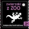 Zwierzaki z zoo Książeczka kontrastowa