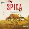 Spica. Audiobook Tomasz Białkowski