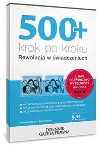 500+ krok po kroku Rewolucja w świadczeniach Topolewska Michalina