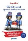 100 ilustrowanych angielskich idiomów z ćwiczeniami Monkey Business with White Kinga