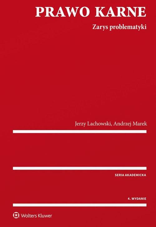 Prawo karne Lachowski Jerzy, Marek Andrzej