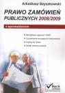Prawo zamówień publicznych 2008/2009 z wprowadzeniem Szyszkowski Arkadiusz