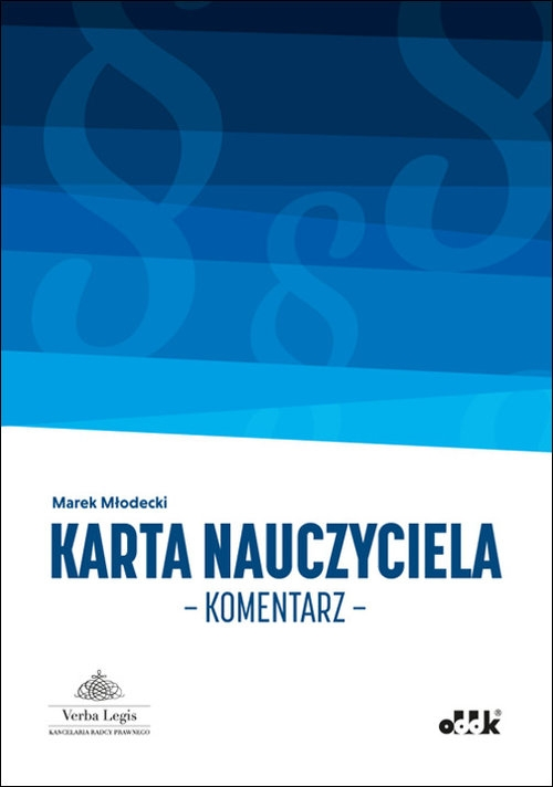 Karta Nauczyciela Komentarz Młodecki Marek