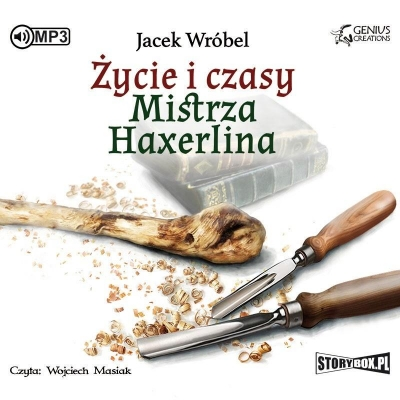 Życie i czasy Mistrza Haxerlina audiobook (Audiobook) Jacek Wróbel