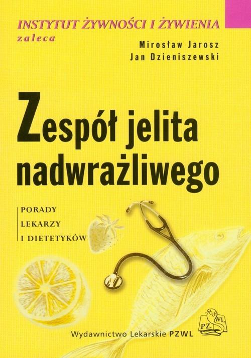 Zespół jelita nadwrażliwego Jarosz Mirosław, Dzieniszewski Jan