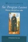 Św. Peregryn Laziosi Patron chorych na raka Modlitewnik