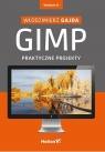GIMP Praktyczne projekty + CD