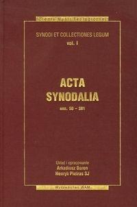 Acta synodalia Dokumenty synodów od 50 do 381 roku