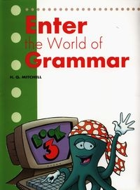 Enter the World of Grammar 3 Mitchell H.Q.
