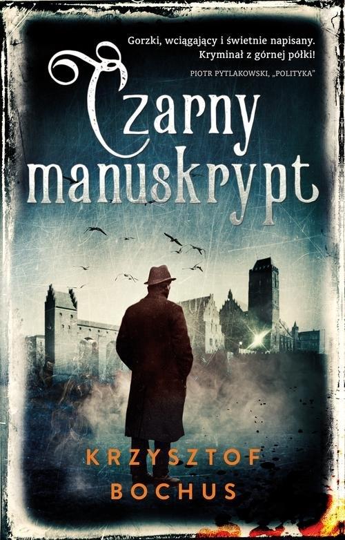 Czarny manuskrypt Bochus Krzysztof