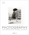 Photography The Definitive Visual History