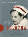Położna. O mojej cioci Stanisławie Leszczyńskiej.