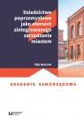 Dziedzictwo poprzemysłowe jako element zintegrowanego zarządzania miastem Moterski Filip