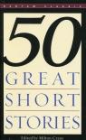 Fifty Great Short Stories Crane Milton
