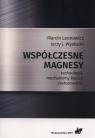 Współczesne magnesy Leonowic Marcin, Wysłocki Jerzy J.