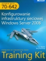 Egzamin MCTS 70-642 Konfigurowanie infrastruktury sieciowej Windows Server 2008 Mackin J.C., Northrup Tony