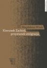Kierunek Zachód przystanek emigracja Adaptacja polskich emigrantów w Austrii, Wnuk Magdalena