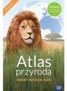 Atlas Przyroda Świat wokół nas Szkoła podstawowa