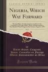 Nigeria, Which Way Forward, Vol. 1