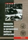 Damnatio memoriae w europejskiej kulturze politycznej