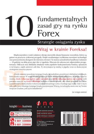 10 fundamentalnych zasad gry na rynku Forex Strategie osiągania zysku Martinez Jared