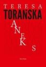 Aneks  Torańska Teresa