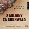 2 miliony za Grunwald audiobook Joanna Jagiełło
