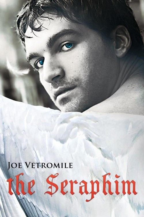 The Seraphim Vetromile Joe
