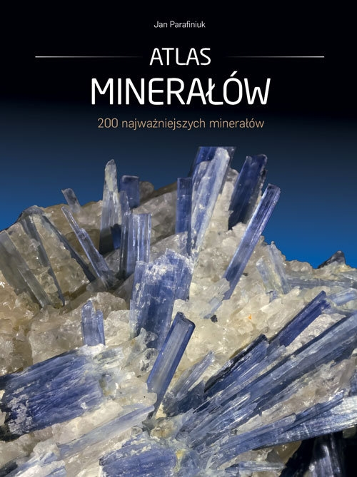 Atlas minerałów Jan Parafiniuk