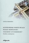 Kontrowersje wokół relacji religii i moralności Tożsamość czy Mariański Janusz