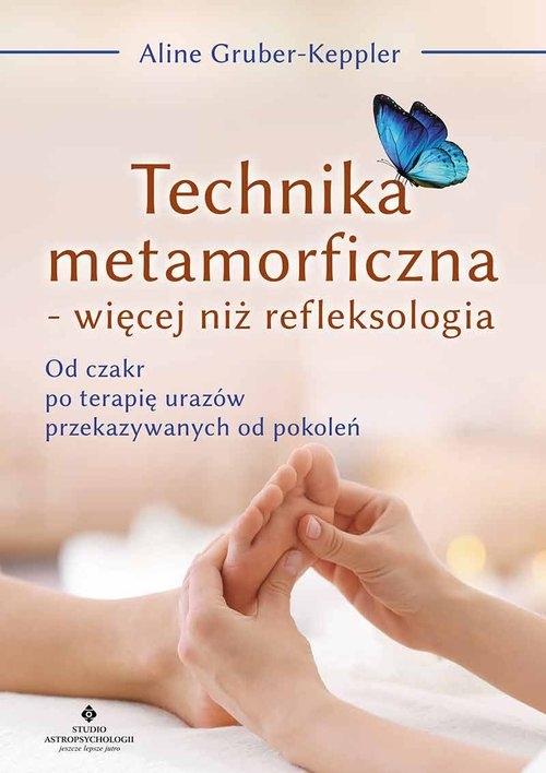 Technika metamorficzna więcej niż refleksologia Gruber-Keppler  Aline