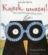 Kajtek, uważaj!Mały miłośnik książek zakłada okulary Berne Jennifer