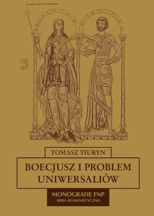Boecjusz i problem uniwersaliów Tiuryn Tomasz