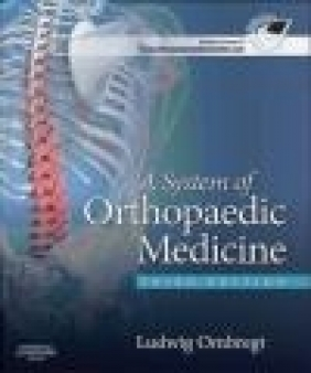 A System of Orthopaedic Medicine Ludwig Ombregt