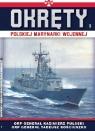Okręty Polskiej Marynarki Wojennej t.3 ORP GENERAŁ PUŁASKI I ORP opracowanie zbiorowe
