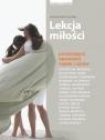 Lekcja miłościPoruszające opowieści matek i ojców Łyczko Magdalena